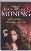 Moning, Karen Marie,Im Schatten dunkler Mächte