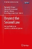 Beyond the Second Law,Entropy Production and Non-equilibrium Systems