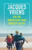 <b>Jacques  Vriens</b>,En de groeten van groep acht