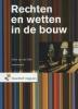 Henk van der Wal,Rechten en wetten in de bouw