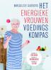 <b>Marjolein  Dubbers</b>,Het energieke vrouwen voedingskompas