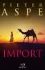 Pieter  Aspe,Import