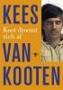 Kees van Kooten,Koot droomt zich af