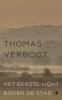 Thomas Verbogt,Het eerste licht boven de stad