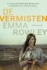 <b>Emma  Rowley</b>,De vermisten