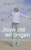 <b>Jan  Kortie</b>,Jouw ziel wil zingen