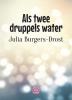 Julia  Burgers-Drost,Als twee druppels water