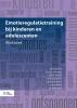 Elisa  Boelens, Caroline  Braet,Emotieregulatietraining bij kinderen en adolescenten