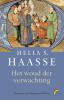 Hella  Haasse,Het woud der verwachting