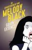 Gavin  Extence,De Spiegelwereld van Melody Black