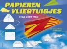 ,Papieren vliegtuigjes vouwen stap voor stap