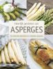 Stefan  Stich,Heerlijk genieten van asperges