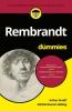 <b>Arthur  Graaff, Michiel  Roscam Abbing</b>,Rembrandt voor Dummies, pocketeditie