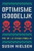 Susin  Nielsen,Optimisme is dodelijk