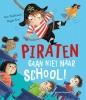 Alan  MacDonald,Piraten gaan niet naar school!
