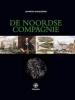 Louwrens  Hacquebord,Geschiedenis van de Noordse Compagnie (1614-1642)