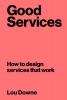Lou  Downe,Good Services
