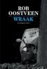 Rob  Oostveen,Wraak