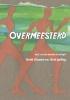<b>Henk  Claasen, Bert  Jurling</b>,Overmeesterd - Deel 3 van de tweede ALS-trilogie