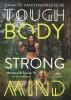 Saartje  Vandendriessche,Tough Body Strong Mind