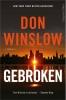 <b>Don Winslow</b>,Gebroken