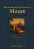 <b>B.  Labee</b>,Momenten uit het leven van Mozes