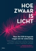 ,<b>Hoe zwaar is licht</b>