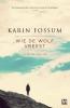 <b>Karin  Fossum</b>,Wie de wolf vreest