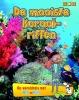 Anita  Ganeri ,Op wereldreis met Ben en Polo De mooiste koraalriffen