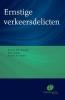 B.F.  Keulen H.D.  Wolswijk  A.  Postma,Ernstige verkeersdelicten
