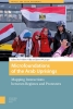 ,Microfoundations of the Arab Uprisings, Mapping Interactions between Regimes and Protesters