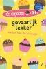 <b>Marion van de Coolwijk</b>,Gevaarlijk lekker - dyslexie uitgave