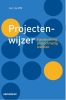 <b>Jan de Wit</b>,Projectenwijzer - Handreiking projectmatig werken