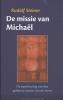 Rudolf  Steiner,De missie van Michal
