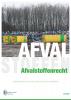 Peter-Arjen  Boers Ing. T. van der Meulen  Y.  Flietstra,Handboek Afvalstoffenrecht 3e druk