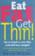Barry Groves Eat Fat Get Thin!