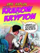 Kaplan, Arie From Krakow to Krypton