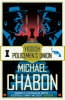Chabon, MICHAEL,The Yiddish Policemen's Union