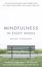 Michael Chaskalson Mindfulness in Eight Weeks