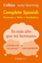 Collins Dictionaries Easy Learning Spanish Complete Grammar, Verbs and Vocabulary (3 books in 1)