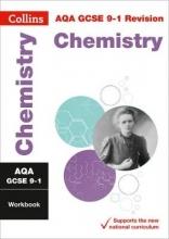 Collins GCSE New Grade 9-1 Chemistry AQA Workbook