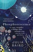 Julia Baird, Phosphorescence