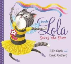 Saab, Julie Little Lola Saves the Show