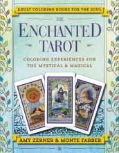 Zerner, Amy,   Farber, Monte The Enchanted Tarot