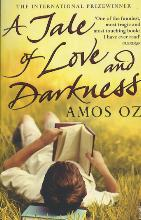 Oz, Amos A Tale of Love and Darkness