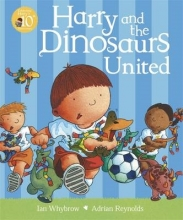 Whybrow, Ian Harry and the Dinosaurs United