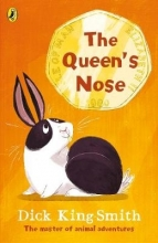 Dick King-Smith The Queen`s Nose