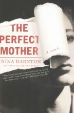 Darnton, Nina The Perfect Mother