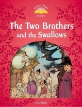 Bladon, Rachel Level 2. The Two Brothers and the Swallows