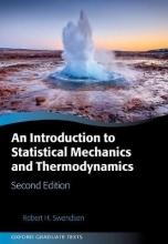 Robert H. (Emeritus Professor, Physics Department, Emeritus Professor, Physics Department, Carnegie Mellon University) Swendsen An Introduction to Statistical Mechanics and Thermodynamics